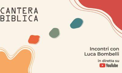 """""""Cantera Biblica"""" – Incontri online con Luca Bombelli"""