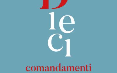 Dieci Comandamenti – dal 7 ottobre